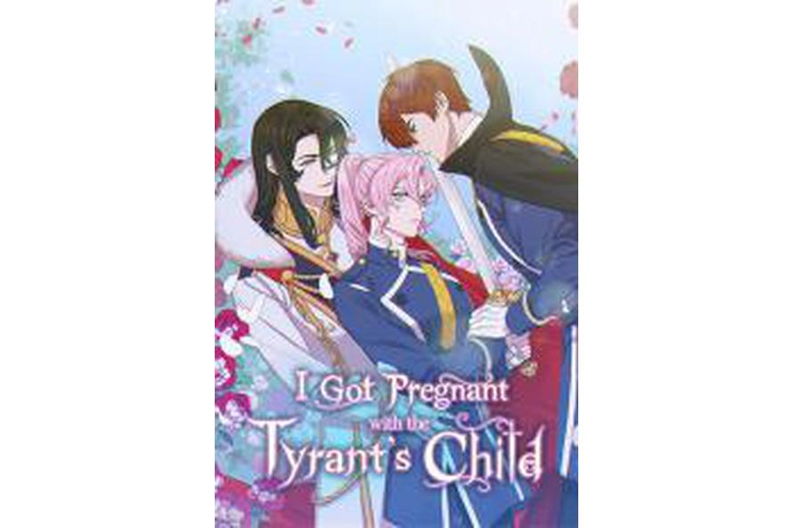 I Got Pregnant With the Tyrant's Child
